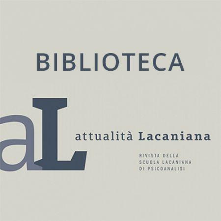 """Collana SLP """"Biblioteca di attualità Lacaniana"""""""