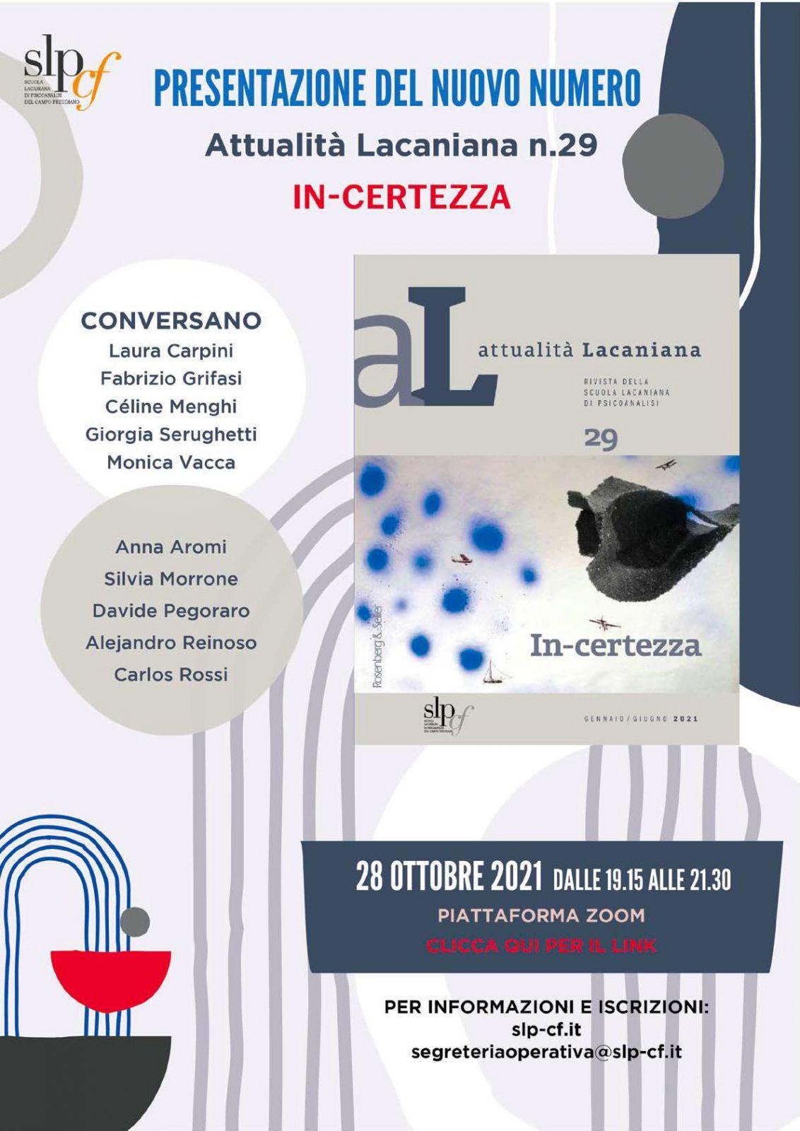 "Presentazione Attualità Lacaniana n° 29 ""In-certezza"""